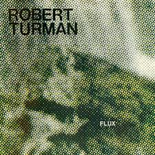 Image result for robert turman flux